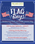 Flag Day Ceremony and Volunteer Work Day